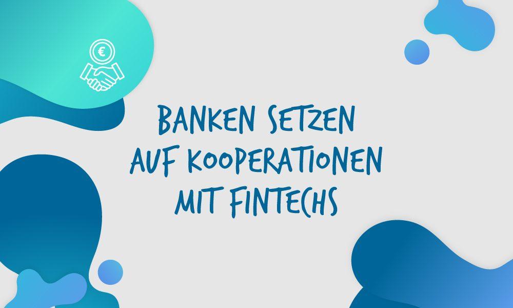 Kooperationen mit Fintechs