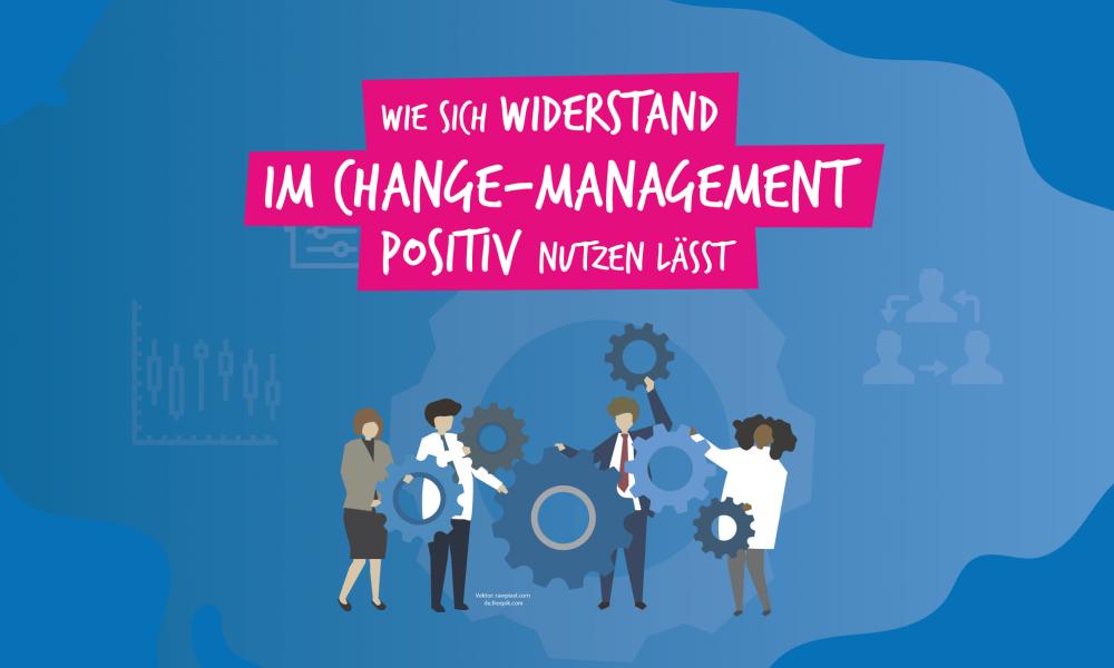 Widerstand im Change Management