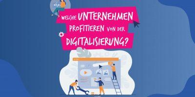 Welche Unternehmen profitieren von der Digitalisierung?
