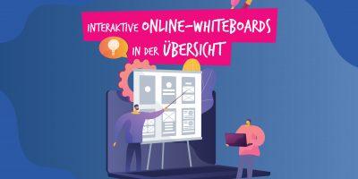 Interaktive Online-Whiteboards in der Übersicht