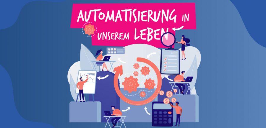 Automatisierung in unserem Leben