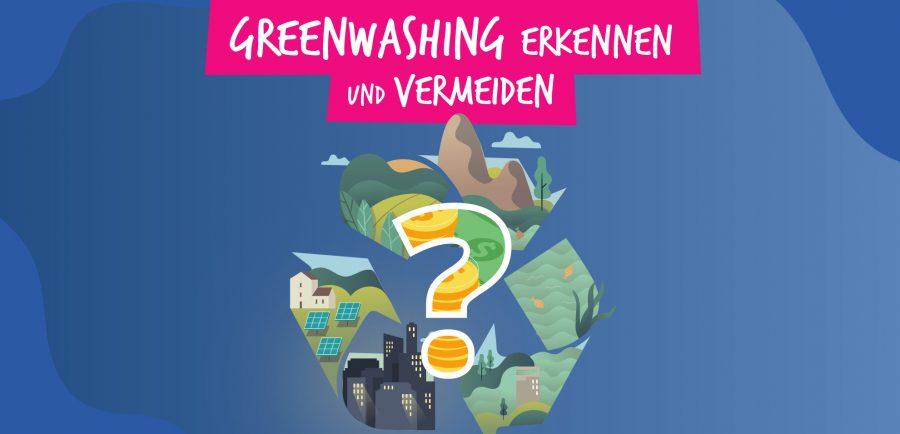 Greenwashing erkennen und vermeiden