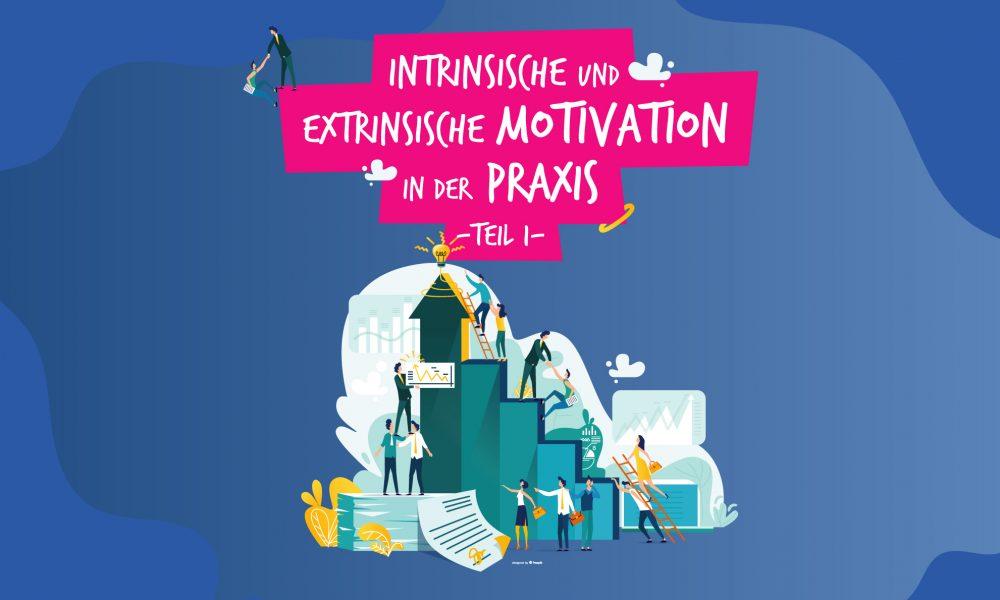 Intrinsische und extrinsische Motivation